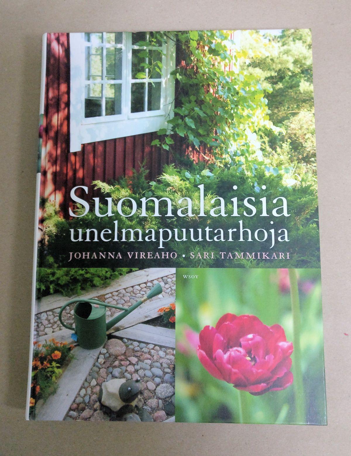 Suomalaisia unelmapuutarhoja kirja